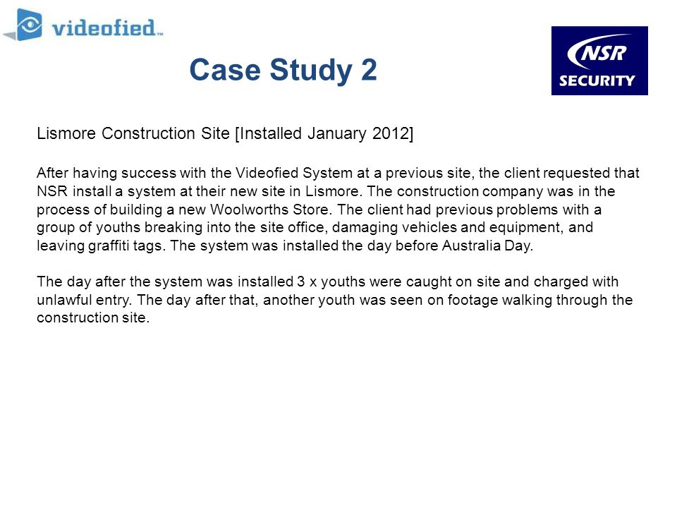 Case Study 2 Lismore Construction Site [Installed January 2012]